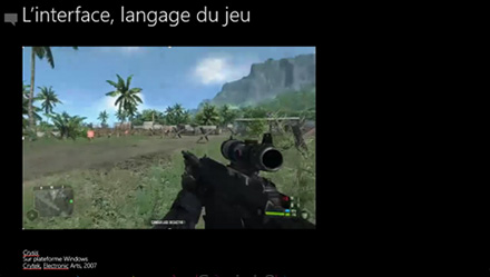 Les interfaces de type langage, ici Crysis, Un First Person Shooter de Crytek / Electronic arts, 2007